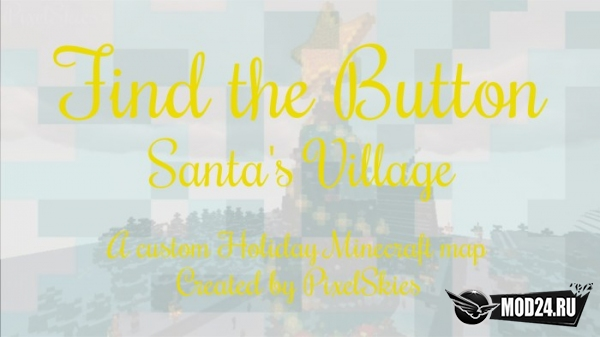 Превью Find the Button: Santa's Village [1.13.2]