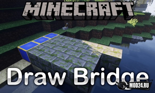 Превью Draw Bridge [1.12.2]