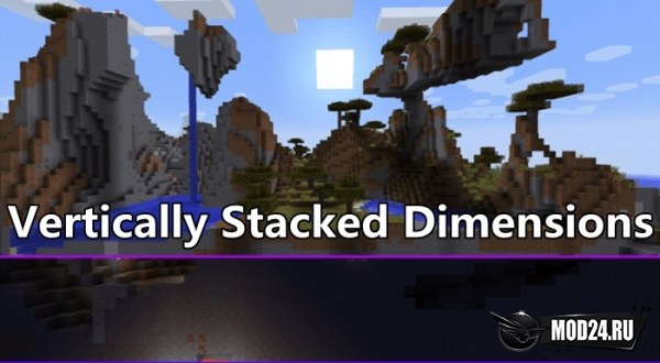 Превью Vertically Stacked Dimensions [1.12.2]