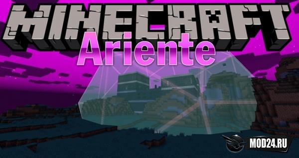 Превью Ariente [1.12.2]