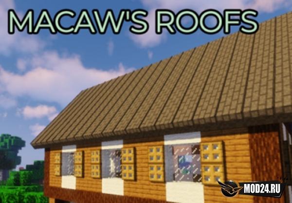Превью Macaw's Roofs [1.12.2]