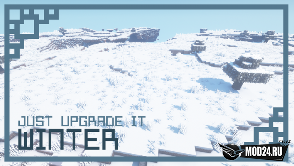 Превью Just Upgrade It: Winter Edition [1.14.4]